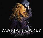 Say Something - Mariah Carey
