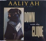 Aaliyah - Down With The Clique (single)
