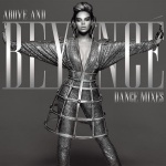 Beyonce - Above And Beyonce (Dance Mixes)
