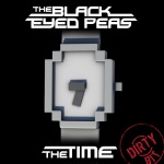 Black Eyed Peas - The Time (The Dirty Bit)