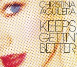 Christina Aguilera - Keeps Gettin Better