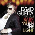 David Guetta - Baby When The Light