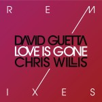 DavidGuetta feat. Chris Willis - Love Is Gone