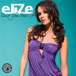 Elize - Can`t You Feel It