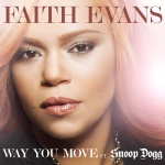 Faith Evans feat. Snoop Dogg - Way You Move