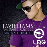 J. Williams feat. Dane Rumble - Takes Me Higher