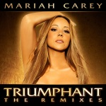Mariah Carey - Triumphant (Get` Em) (Remixes)