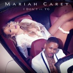 Mariah Carey feat. YG - I Don`t