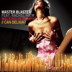 Master Blaster - Can Delight / Walking In Memphis
