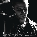 Mike Posner feat. Big Sean - Cooler Than Me