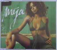Mya - My Love Is Like... Wo (single)