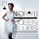 Nadia Ali - Queen Of ClubsTrilogy Diamond: Edition