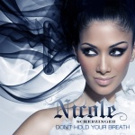 Nicole Scherzinger - Don`t Hold Your Breath
