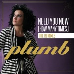 Plumb - Need You Now (How Many Times)