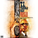 T.I. - TroubleMan: Heavy Is The Head